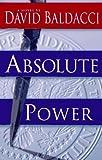 By David Baldacci: Absolute Power