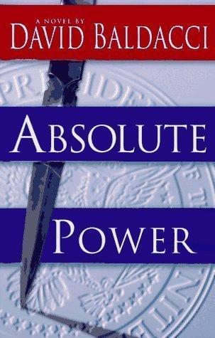 David Baldacci Absolute Power 9780446603584