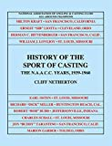 img - for History of the Sport of Casting: The NAACC Years, 1939-1960 book / textbook / text book