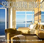Spectacular Homes of Western Canada:...