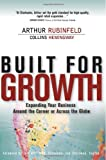 Built for Growth: Expanding Your Business Around the Corner or Across the Globe (paperback) (013702570X) by Rubinfeld, Arthur