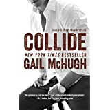 Collide: Book One in the Collide Series ~ Gail McHugh