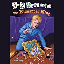 A to Z Mysteries: The Kidnapped King Audiobook by Ron Roy Narrated by David Pittu