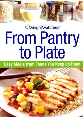 weight-watchers-cookbook-from-pantry-to-plate-easy-cheap-meals-from-the-foods-you-keep-on-hand-brand