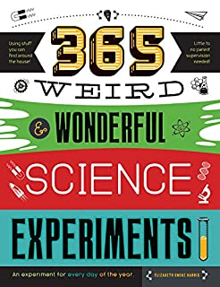 Book Cover: 365 Weird & Wonderful Science Experiments