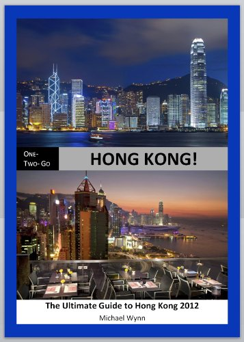 ONE - TWO- GO Hong Kong: The Ultimate Guide to Hong Kong 2012 (One-Two-Go.com)