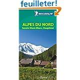 Alpes du Nord : Savoie, Mont Blanc, Dauphiné