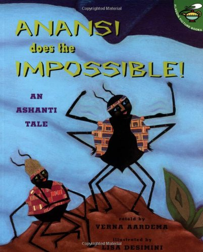 Anansi Does the Impossible! (Aladdin Picture Books)