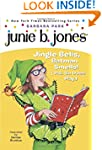 Junie B. Jones #25: Jingle Bells, Bat...
