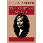 The Story of My Life | Helen Keller