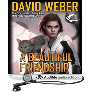 A Beautiful Friendship: Star Kingdom, Book 1 (Unabridged)
