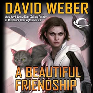 A Beautiful Friendship: Star Kingdom, Book 1 | [David Weber]