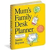 Mum's Family Desk Planner® 2013 Sandra Boynton