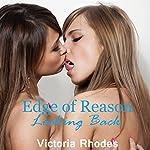 Looking Back: Edge of Reason, Book 5 | Victoria Rhodes