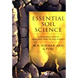 Essential Soil Science: A Clear and Concise Introduction to Soil Scienceby Mark Ashman and Geeta...