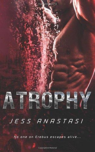 Atrophy (Atrophy, #1)