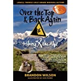 Over the Top & Back Again: Hiking X the Alpsby Brandon Wilson