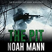 The Pit: The Bugging Out Series, Volume 4 | Noah Mann