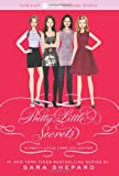 Sara Shepard Pretty Little Secrets (Pretty Little Liars (Quality))