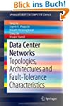 Data Center Networks: Topologies, Arc...