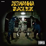 JUSWANNA / BLACK BOX
