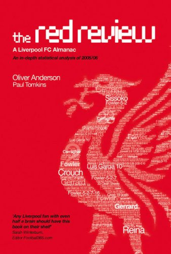 The Red Review: A Liverpool FC Almanac