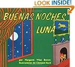 Goodnight Moon / Buenas Noches, Luna...