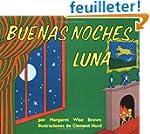 Goodnight Moon (Spanish edition): Bue...