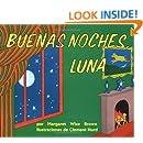 Goodnight Moon / Buenas Noches, Luna (Spanish Edition)