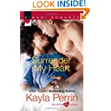 Surrender My Heart Kimani Romance