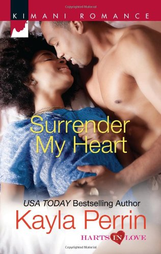 Image of Surrender My Heart (Harlequin Kimani Romance\Harts in Love)