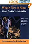 What's New in Nine: Visual FoxPro's L...