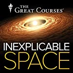 Inexplicable Space | Neil deGrasse Tyson