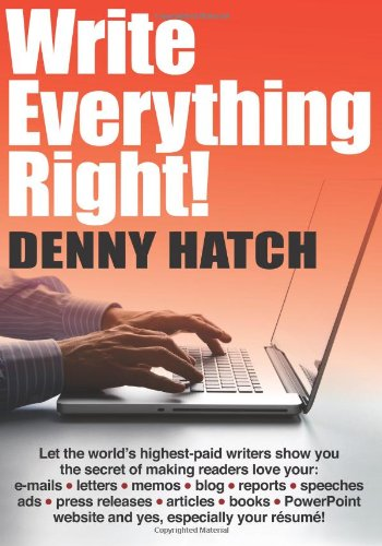 write-everything-right-let-the-worlds-highest-paid-writers-show-you-the-secrets-of-making-readers-lo