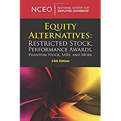 Equity Alternatives: Restricted Stock, Performance Awards, Phantom Stock, SARs, and More, 14th ed.