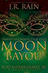 Moon Bayou (Samantha Moon Case Files...