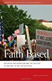Faith Based: Religious Neoliberalism and the Politics of Welfare in the United States (Geographies of Justice and Social Transformation)