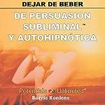 Dejar de Beber [Stop Drinking] | Barrie Konicov