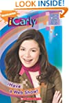 iCarly #1: iHave a Web Show!