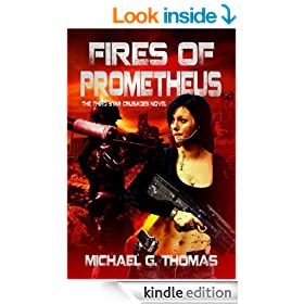 Fires of Prometheus (Star Crusades Uprising, Book 3)