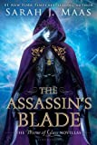 img - for The Assassin's Blade: The Throne of Glass Novellas book / textbook / text book