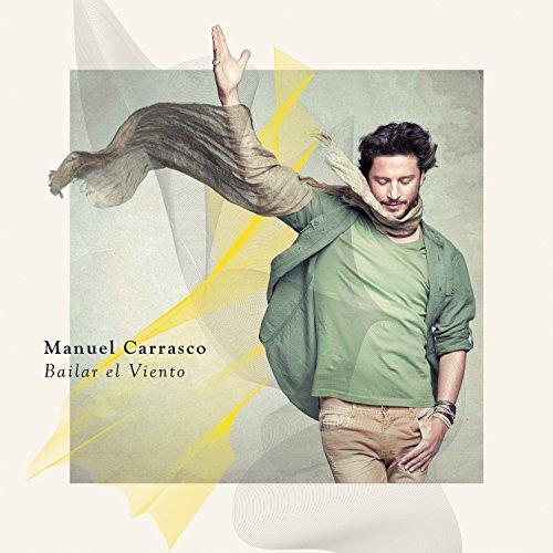 Manuel Carrasco - Bailar El Viento - Zortam Music