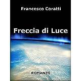 Freccia di Lucedi Francesco Coratti