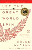 a novel:Let the Great World Spin byMcCann(paperback)(2009)