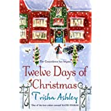 Twelve Days of Christmasby Trisha Ashley