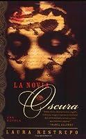 La Novia Oscura (Spanish Edition)