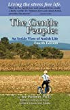 img - for The Gentle People: An Inside View of Amish Life book / textbook / text book