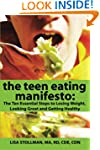 The Teen Eating Manifesto: The Ten Es...