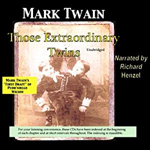 Those Extraordinary Twins: Mark Twain's First Draft of Pudd'nhead Wilson | [Mark Twain]