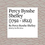 Percy Bysshe Shelley (1792 - 1822)